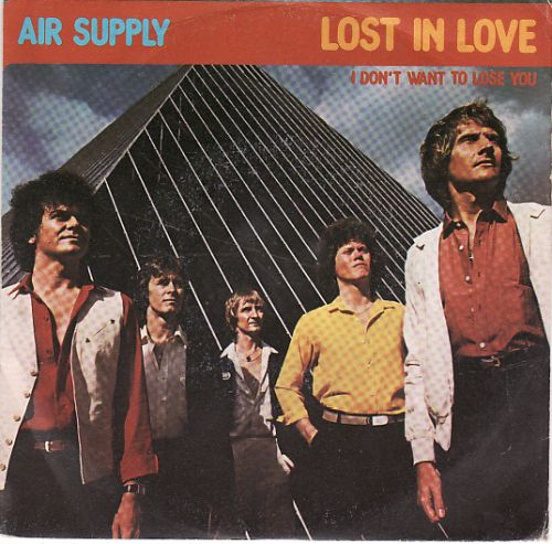 air supply lost in love i don't want to lose you single