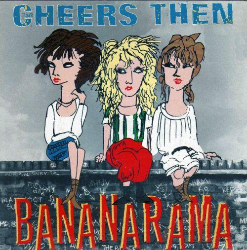 bananarama cheers then single