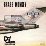 beastie boys brass monkey single
