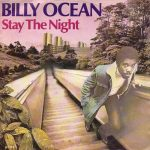 Billy Ocean - Stay the night (single)