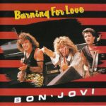 bon jovi burning for love single