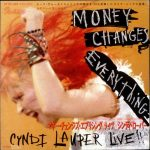 cindy lauper money changes everything single