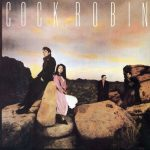 cock robin cock robin album
