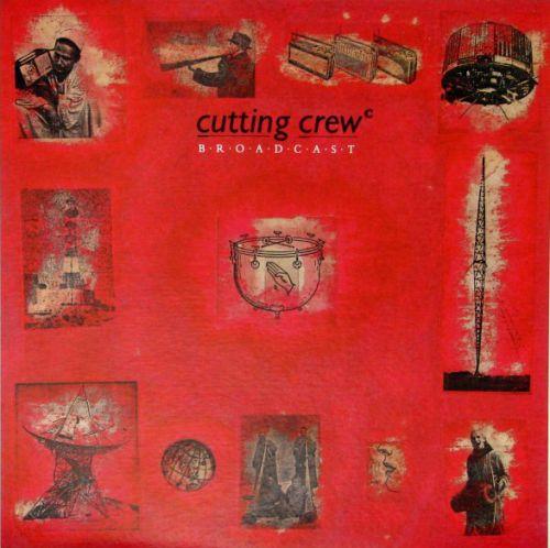 cutting crew broadcast album