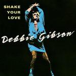 debbie gibson shake your love single