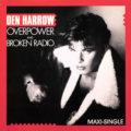 den harrow over power broken radio single