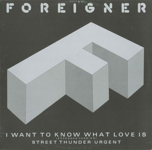 foreigner i want to know what love is single