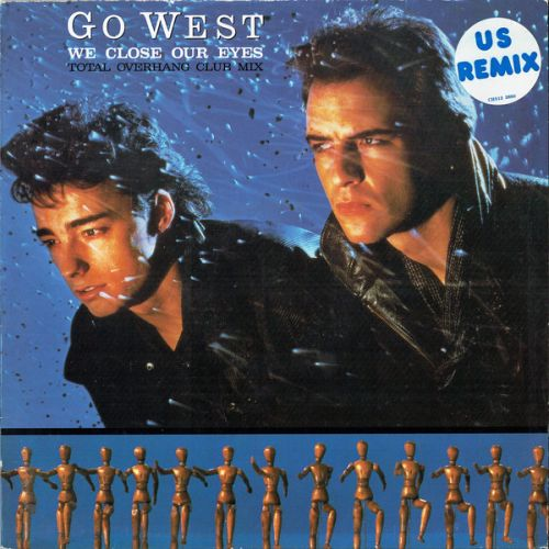go west we close your eyes single