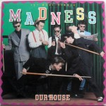 madness our house single