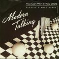 modern talking you can win if you want single