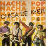 nacha pop chica de ayer single