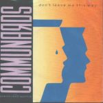 the communards don't leave me this way single
