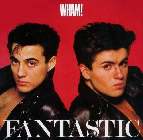 wham fantastic