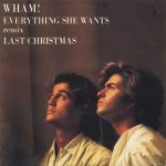 wham last christmas everything she wants single
